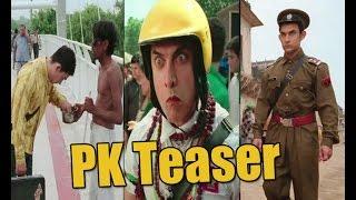 PK Teaser: Watch Aamir Khan's different characters - IANSINDIA