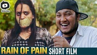 Rain of Pain Latest Telugu Short Film | Latest Telugu Short Films | #RainOfPain | Khelpedia - YOUTUBE