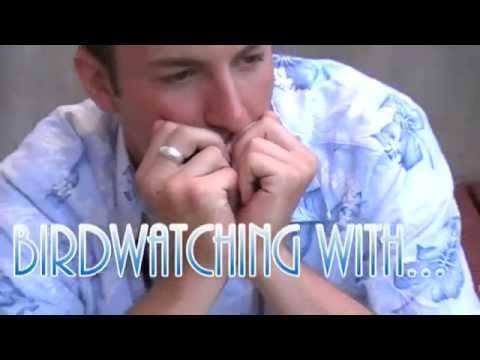 Birdwatching: A Documentary Pt. 2