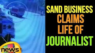 Probe Into Illicit Sand Business Claims The Life Of A Journalist | Mango News - MANGONEWS