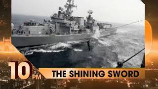 THE SHINING SWORD of Indian Navy on NewsX at 10pm. - NEWSXLIVE