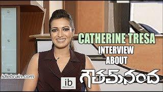 Catherine Tresa interview about Gautham Nanda - idlebrain.com - IDLEBRAINLIVE