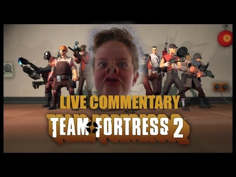 Team Fortress 2 - Live commentary Feat. AIR DUNKING MAKREL