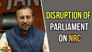 Prakash Javadekar's press conference on Congress and TMC's disruption of parliament on NRC - MANGONEWS