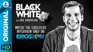 Black and White Interview with Neil Bhoopalam - EROSENTERTAINMENT