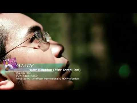 Ya Latif - Hafiz Hamidun ( Zikir Terapi Diri ) @HAFIZHAMIDUN @ArteffectsInt