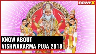 Today India is celebrating Vishwakarma puja. Know about it here - NEWSXLIVE