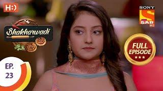 Bhakharwadi - Ep 23 - Full Episode - 13th March, 2019 - SABTV
