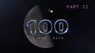 100 Lunar Days - Part II - NASAEXPLORER