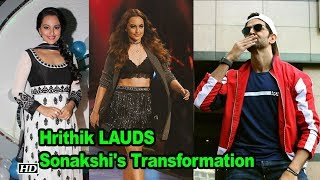 Hrithik calls Sonakshi 'STUNNING' says will INSPIRE many - IANSINDIA