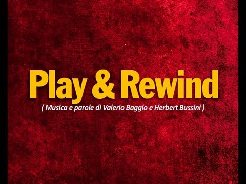 Play & Rewind - Learning Video - CreGrest2011 (Valerio Baggio - Herbert Bussini)