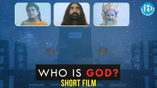 WHO IS GOD? - Latest Telugu Short Film || Ramesh Mylaram || iDream Short Films - YOUTUBE