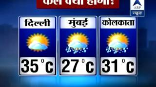 ABP Weather LIVE: Coudy weather in Delhi to continue till tomorrow - ABPNEWSTV