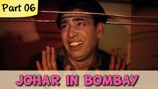 Johar In Bombay - Part 06/09 - Classic Comedy Hindi Movie - I.S Johar, Rajendra Nath - RAJSHRI