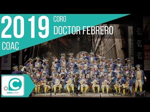 La agrupación Doctor Febrero llega al COAC 2019 en la modalidad de Coros. En años anteriores (2018) concursaron en el Teatro Falla como La centuria, consiguiendo una clasificación en el concurso de Preliminares.
