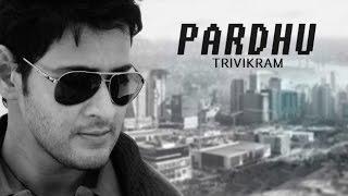 Mahesh Babu - Trivikram's Film Titled As 'Pardhu' - LEHRENTELUGU