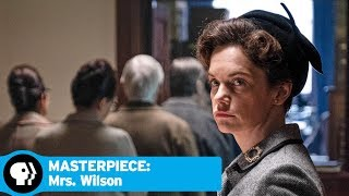 Inside Look | Mrs. Wilson | MASTERPIECE | PBS - PBS