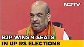 BJP wins 9 seats from Uttar Pradesh in Rajya Sabha Elections 2018 - NDTV