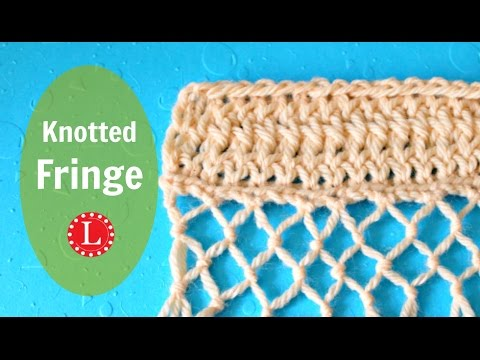 Knotted Fringe. Double and Triple