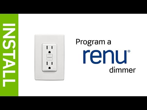 How to program a Renu dimmer?