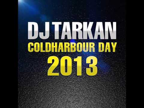 DJ Tarkan - Coldharbour Day (July 30 2013) | Download Link in the Description !