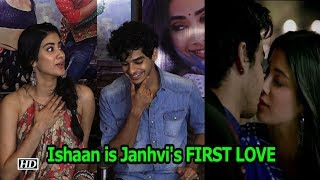 Janhvi talks about her FIRST LOVE in Ishaan Khatter - IANSLIVE
