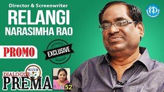 Relangi Narasimha Rao Exclusive Interview PROMO || Dialogue With Prema || Celebration Of Life - IDREAMMOVIES