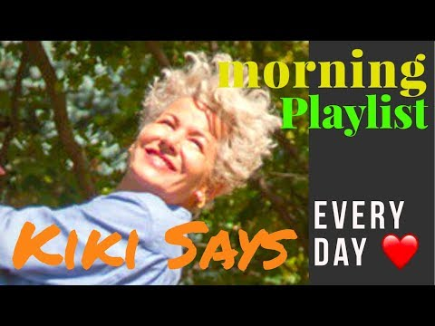 Do This First - Kiki Playlist for Your Healthy Day - Daily Slim Detox