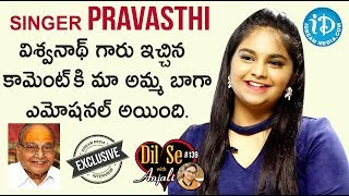 Singer Pravasthi Exclusive Interview || Dil Se With Anjali #139 - IDREAMMOVIES