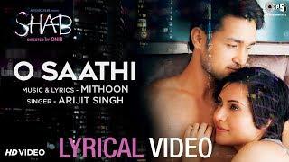 O Saathi Lyrical Video - Movie Shab | Arijit Singh, Mithoon | Latest Hindi Songs - TIPSMUSIC