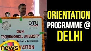 Arvind Kejriwal Addresses Orientation Programme at Delhi Technological University | Mango News - MANGONEWS
