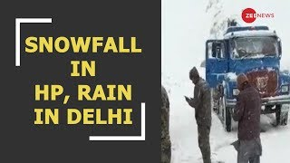 Snowfall in Himachal and rain in Delhi-NCR; mercury dips - ZEENEWS