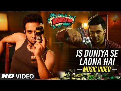 Bangistan - Is Duniya Se Ladna Hai Song