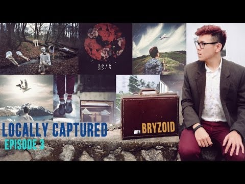 Locally Captured - Episode 3 - Bryzoid
