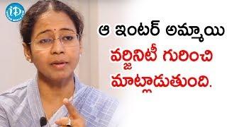 ఆ ఇంటర్ అమ్మాయి వర్జినిటీ గురించి మాట్లాడుతుంది - Addl SP (CID) KGV Saritha || Dil Se With Anjali - IDREAMMOVIES
