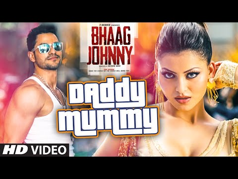Bhaag Johnny - Daddy Mummy Song