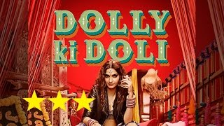 'Dolly Ki Doli' Public Review - IANSINDIA