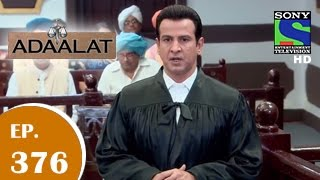 Adaalat - अदालत - Episode 376 - 23rd November 2014 - SETINDIA