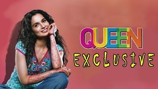Queen | Kangna Ranaut EXCLUSIVE INTERVIEW