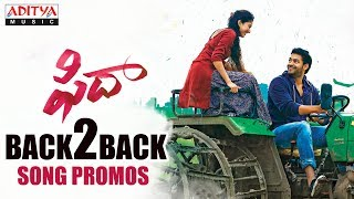 Fidaa Video Songs Promos | Back To Back | Fidaa Songs | Varun Tej, Sai Pallavi - ADITYAMUSIC