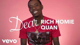 Rich Homie Quan - Dear Rich Homie Quan - VEVO