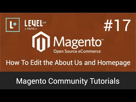 Magento Community Tutorials #17 - How To Edit the About Us and Homepage