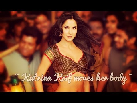 ~ Katrina Kaif moves her body ~