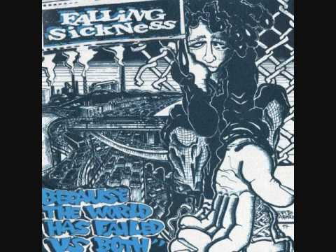 Falling Sickness - All That You Paid For