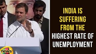 Rahul Gandhi says India is Currently Suffering From the Highest Rate of Unemployment | Mango News - MANGONEWS