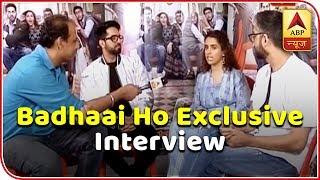 Badhaai Ho: Ayushmann, Sanya speak about 'funny moments' on sets of the film - ABPNEWSTV