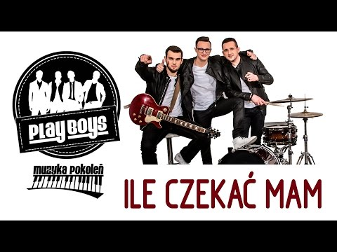 Playboys - Ile czekać mam  (Disco Polo HIT 2014) (Official Video)