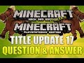 """""""Minecraft Xbox 360 & PS3 Title Update 17"""" Question And Answer Horse Coding Found?? Episode 8"""