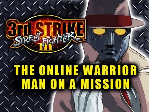 3rd Strike: The Online Warrior Episode 12 'Man On A Mission'