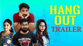 #Hangout Trailer | Vikas Krishna | Yashma Kumar | Bhavya | Keerthana | Sandeep Naidu - IGTELUGU